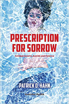 Prescription for Sorrow by Patrick Hahn